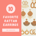 Various pairs of rattan earrings with text reading 10 favorite rattan earrings