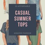 4 casual summer tops with text reading 22 affordable casual summer tops amazon fashion