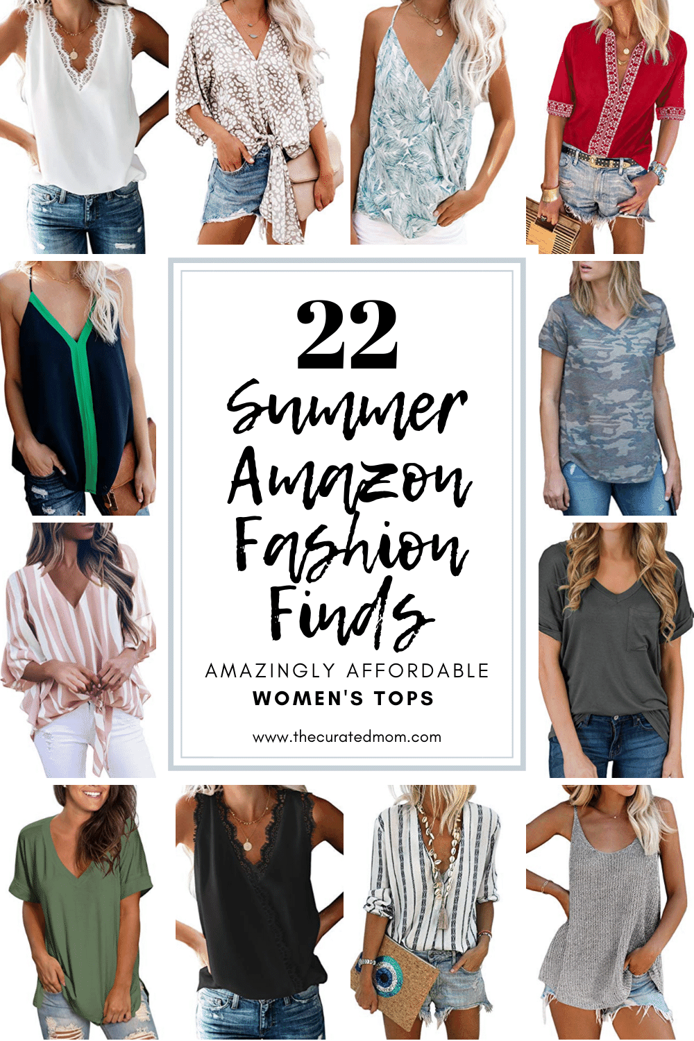 12 different summer tops from amazon with text reading 22 summer amazon fashion finds amazingly affordable women's tops