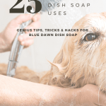 Golden retriever getting a bath with text reading 25 blue dawn dish soap uses, genius tips, tricks, and hacks for blue dawn dish soap