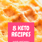 chaffle (cheese waffle) with text reading 8 keto recipes quick and easy breakfast ideas
