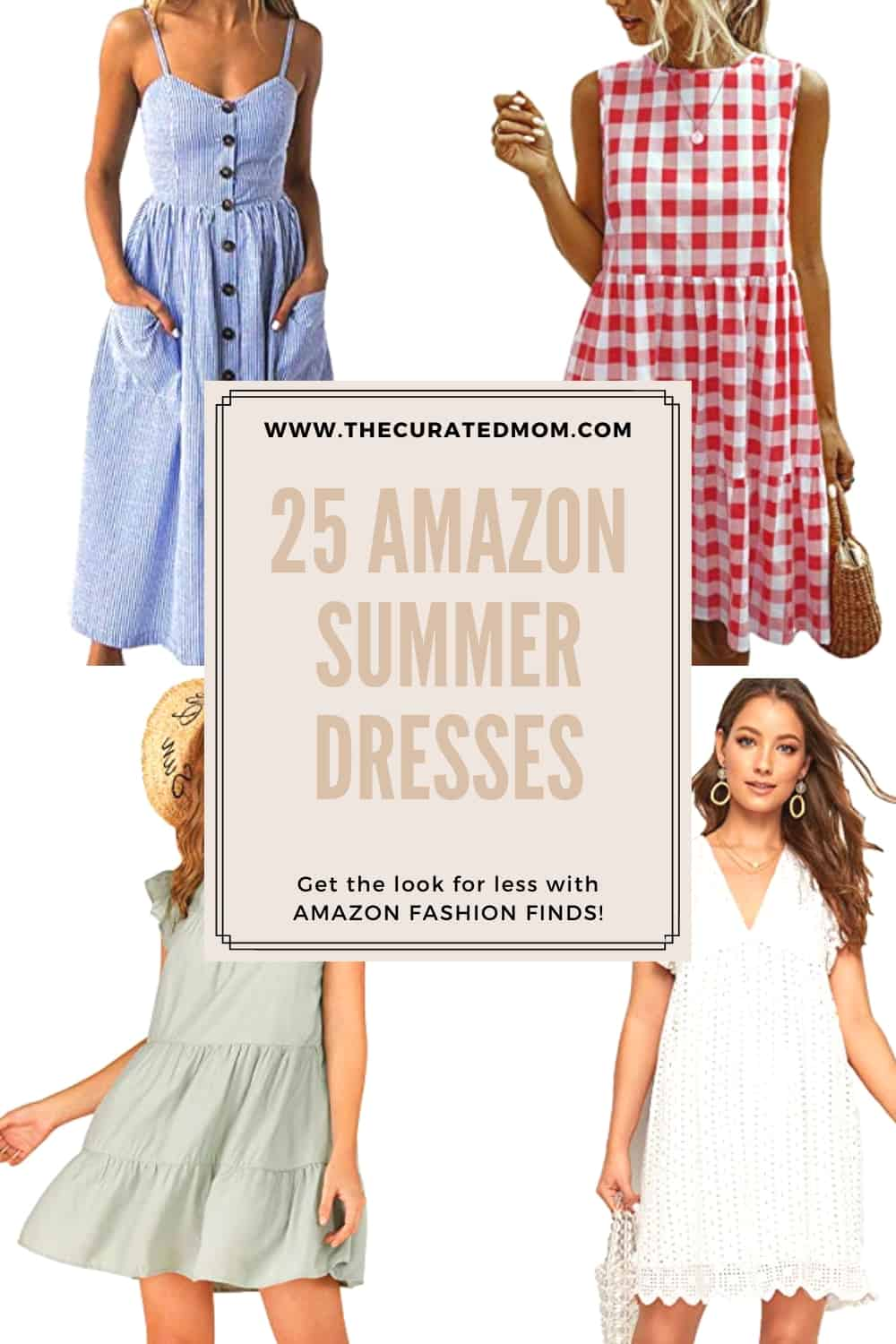 four different women's summer dresses with text reading 25 amazon summer dresses get the look for less with amazon fashion finds