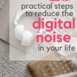 Laptop with headphones on carpet floor with text reading 25 Practical Steps to Reduce the Digital Noise in Your Life