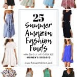 various summer dresses for women with text reading 25 summer amazon fashion finds amazingly affordable women's dresses