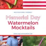 watermelon, american flag, people with sparlers, and watermelon slice with drink in four corners with text reading Delicious Family- Friendly Memorial Day Watermelon Mocktails