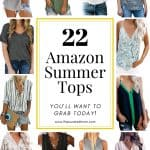 Various women's fashion tops for summer with text reading 22 Amazon Summer Tops You'll Want to Grab Today